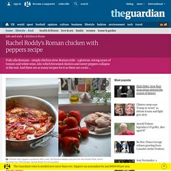 Rachel Roddy's Roman chicken stew recipe