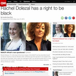 Rachel Dolezal has a right to be black (Opinion)