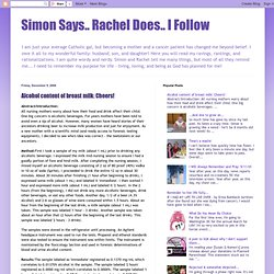Simon Says.. Rachel Does.. I Follow: Alcohol content of breast milk: Cheers!
