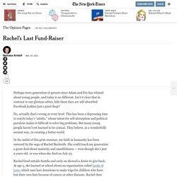 Rachel's Last Fund-Raiser