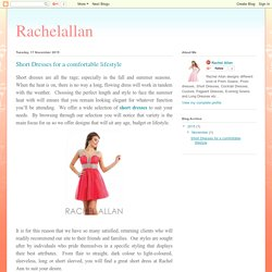 Rachelallan: Short Dresses for a comfortable lifestyle