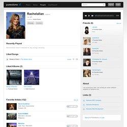 Rachelallan on PureVolume.com™