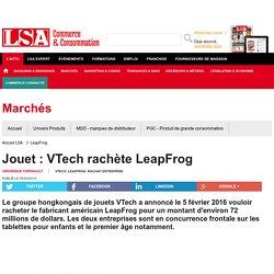 Jouet : VTech rachète LeapFrog - Loisirs, culture