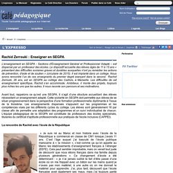 Rachid Zerrouki : Enseigner en SEGPA