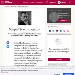 Sergueï Rachmaninov - France Musique