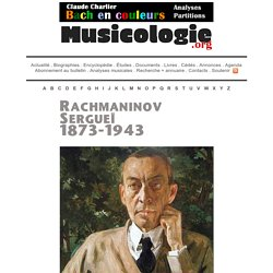 Portrait de Rachmaninov Sergueï (1873-1943) - musicologie.org
