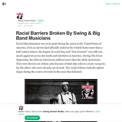 Racial Barriers Broken By Swing & Big Band Musicians