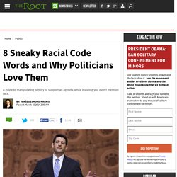 Racial Code Words: 8 Term Politicians Love