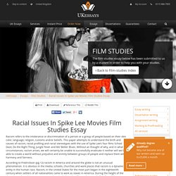 Racial Issues In Spike Lee Movies Film Studies Essay