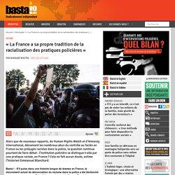 « La France a sa propre tradition de la racialisation des pratiques policières