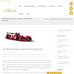 Sim Racing And Its Impact On Real-life Racing