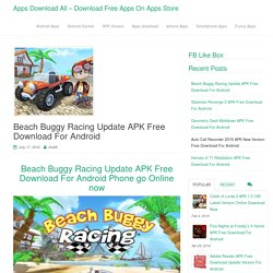 Beach Buggy Racing Update APK Free Download For Android - Apps Download All - Download Free Apps On Apps Store