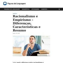 Racionalismo e Empirismo - Diferenças, Características e Resumo
