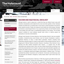 Racism and Nazi Racial Ideology - The Holocaust