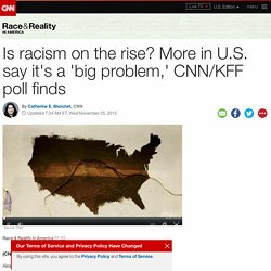 Racism is a 'big problem' to more Americans, poll finds