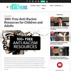100+ Free Anti-Racism Resources for Children and Adults