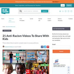 21 Anti-Racism Videos To Share With Kids