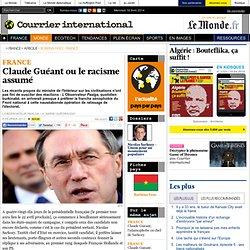 Claude Guéant ou le racisme assumé