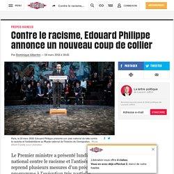 Contre le racisme, Edouard Philippe annonce un nouveau coup de collier