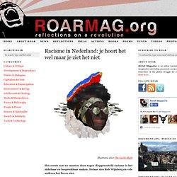 Racisme in Nederland: je hoort het wel maar je ziet het niet