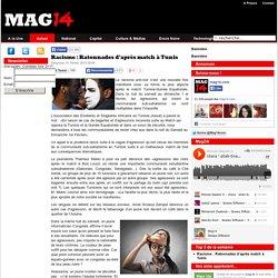 Racisme : Ratonnades d'après match à Tunis
