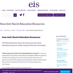 New Anti-Racist Education Resources