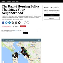 The Racist Housing Policy That Made Your Neighborhood