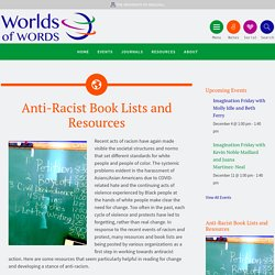 Anti-Racist Book Lists and Resources