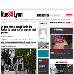 Un hoax raciste pourrit la vie des Restos du coeur et d'un commerçant lyonnais