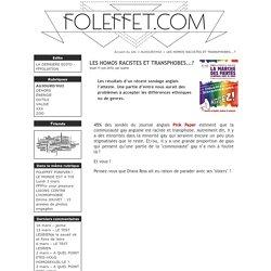 LES HOMOS RACISTES ET TRANSPHOBES...? - Foleffet.com