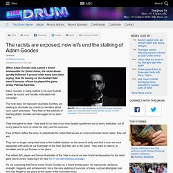 The racists are exposed, now let's end the stalking of Adam Goodes - The Drum
