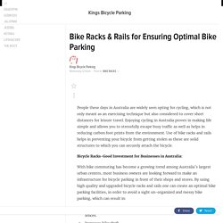 Bike Racks & Rails for Ensuring Optimal Bike Parking