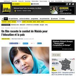 Un film raconte le combat de Malala pour l'éducation et la paix