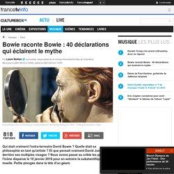 Bowie raconte Bowie : 40 déclarations qui éclairent le mythe