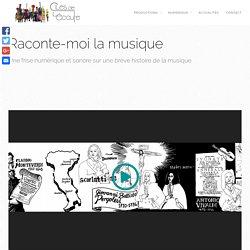 Raconte moi la musique - Les Clés de l'Ecoute