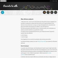 Raconte ta ville-réseau Canopé-Des élèves auteurs