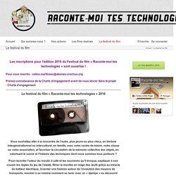 Raconte-moi tes technologies! – Le festival du film