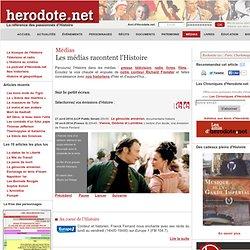 Les médias racontent l'Histoire avec Herodote.net