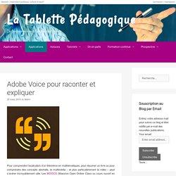 Adobe Voice pour raconter et expliquer - La Tablette Pédagogique