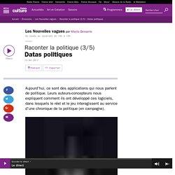 Raconter la politique (3/5) : Datas politiques