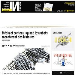 Média et contenu : quand les robots raconteront des histoires - Influencia