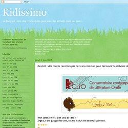 Kidissimo: Gratuit : des contes racontés par de vrais conteurs pour découvrir la richesse des contes populaires.