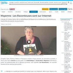 Mayenne : Les Raconteuses sont sur Internet
