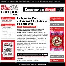 Me Racontez Pas d'Histoires #8 - Emission du 8 mai 2019 - Radio Campus Tours - 99.5 FM