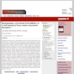 JPET May 5, 2014 Ractopamine, a Livestock Feed Additive, is a Full Agonist at Trace Amine-Associated Receptor 1