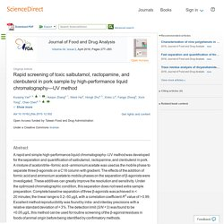 Journal of Food and Drug Analysis Volume 24, Issue 2, April 2016, Rapid screening of toxic salbutamol, ractopamine, and clenbuterol in pork sample by high-performance liquid chromatography—UV method