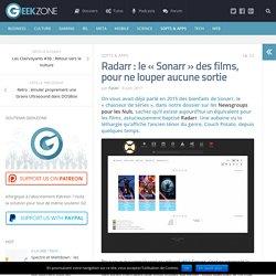 """Radarr : le """"Sonarr"""" des films, pour ne louper aucune sortie"""