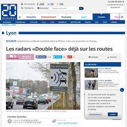 Les radars «Double face» déjà sur les routes