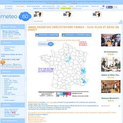 METEO60 Image radars des précipitations en France