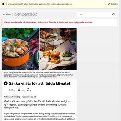 Så ska vi äta för att rädda klimatet - Nyheter (Ekot)